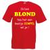 """Funshirt """"ik ben blond"""""""